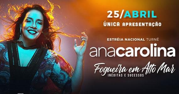 Cantora Ana Carolina faz única apresentação no Espaço das Américas Eventos BaresSP 570x300 imagem