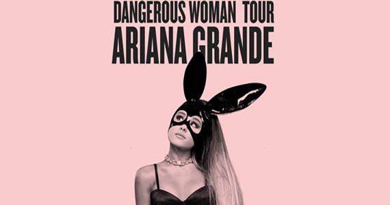 Diva do pop Ariana Grande chega a São Paulo com a sua nova turnê mundial Dangerous Woman tour dia 01 de julho no Allianz Parque Eventos BaresSP 570x300 imagem