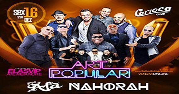 Carioca Club recebe o samba e pagode romântico do Grupo Art Popular Eventos BaresSP 570x300 imagem