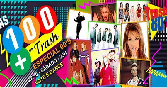 Sábado é dia de curtir as 100 Mais da Trash junto com o especial TOP 20 dos anos 90 Eventos BaresSP 570x300 imagem