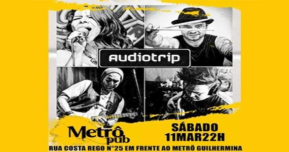 Metrô Pub recebe toda agitação da banda Audiotrip com muito pop rock Eventos BaresSP 570x300 imagem