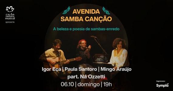 Avenida Samba Canção reúne grandes músicos para show na Casa Natura Musical com Ná Ozzetti Eventos BaresSP 570x300 imagem