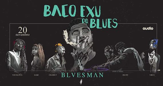 Bacu Exu do Blues retorna a Audio com as músicas do álbum Bluesman Eventos BaresSP 570x300 imagem