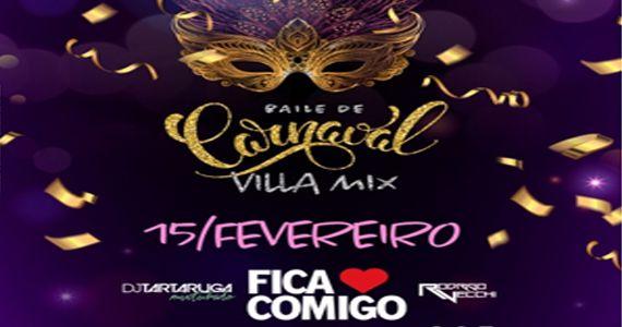 Baile de Carnaval com o Bloco Fica Comigo, Rodrigo Vecchi e Dj Tartaruga no Villa Mix Eventos BaresSP 570x300 imagem