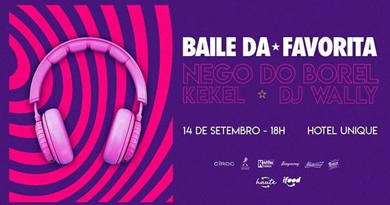 Baile da Favorita reúne Nego do Borel e MC Kekel no Hotel Unique Eventos BaresSP 570x300 imagem