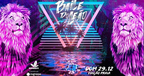 Bananas Beach Club prepara o Baile do Leão no litoral