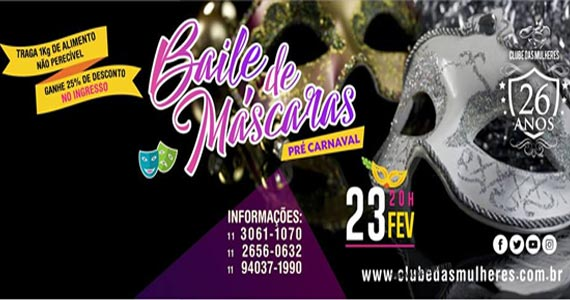 Clube das Mulheres preparou o Baile de Máscaras para animar o pré carnaval 2017 Eventos BaresSP 570x300 imagem