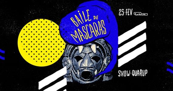 Sábado é dia de Baile de Máscaras com Show-bailinho do Quarup na Funhouse Eventos BaresSP 570x300 imagem