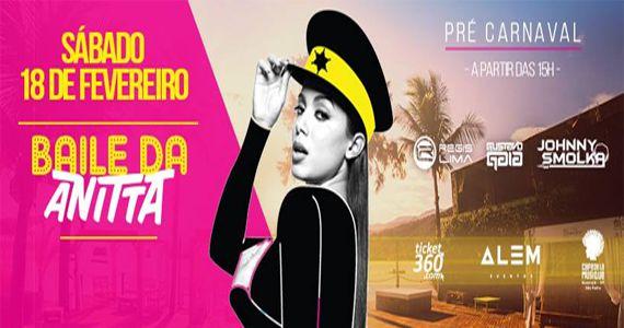 Pré Carnaval 2017 com o baile da Anitta no Café de la Musique Beach Club Eventos BaresSP 570x300 imagem