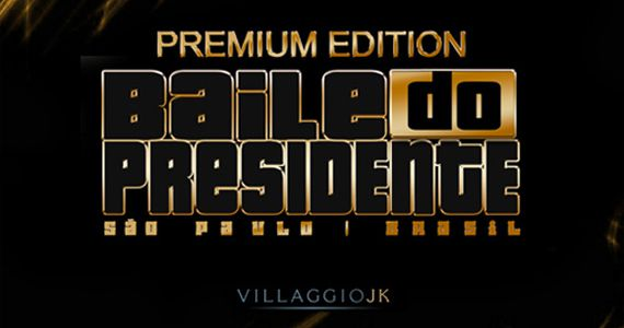 Baile do Presidente com apresentação especial da cantora Ludmilla no Villaggio JK Eventos BaresSP 570x300 imagem