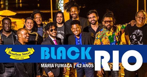 Banda Black Rio se apresenta no palco do Bourbon Street Eventos BaresSP 570x300 imagem