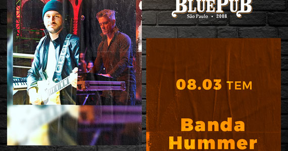 The Blue Pub recebe a banda Hummer