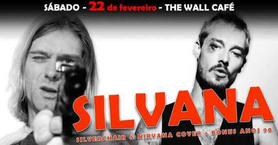 The Wall Café recebe a Banda Silvana