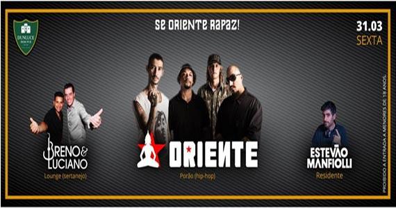 Sexta-feira têm show da banda Oriente e da dupla Breno & Luciano no Dunluce Pub Eventos BaresSP 570x300 imagem