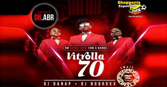 Banda Vitrolla 70 e Pegada Gorila anima à noite de quinta no Bar Espetinho do Juiz Patriarca Eventos BaresSP 570x300 imagem