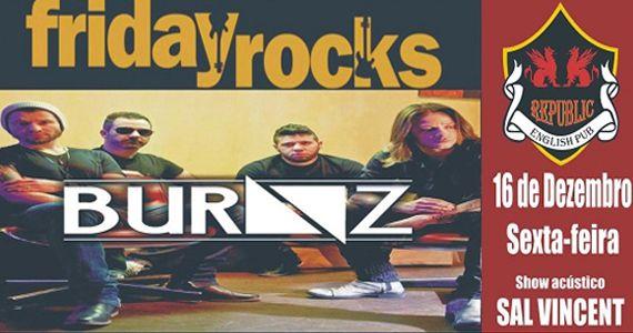 Sal Vicent e banda Burnz embalam a noite no Friday Rocks no Republic Pub Eventos BaresSP 570x300 imagem