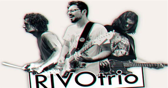 A banda RivoTrio leva para o público do Wild Horse Music Bar músicas no estilo pop rock nacional e internacional Eventos BaresSP 570x300 imagem