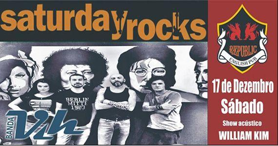 Com repertório eclético de pop rock Banda Vih e William Kim agitam o Saturday Rocks no Republic Pub Eventos BaresSP 570x300 imagem