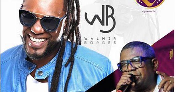 Walmir e Borges e Reinaldo - O príncipe do pagode embalam a noite de sexta Eventos BaresSP 570x300 imagem