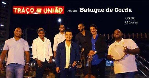 Batuque de Corda comanda o samba desta quinta-feira no Traço de União Eventos BaresSP 570x300 imagem