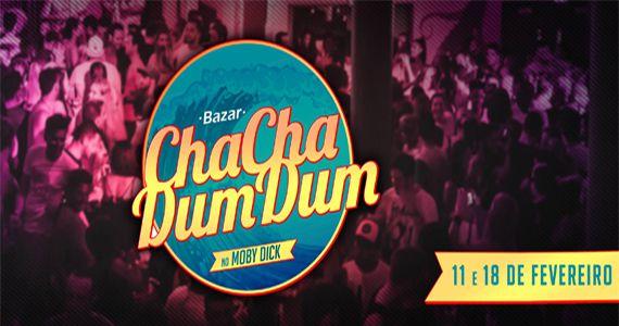 Venha curtir as tardes de sábado com o Bazar ChachaDumDum no Moby Club Eventos BaresSP 570x300 imagem