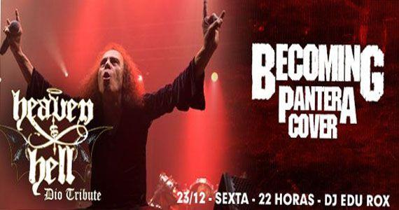 Sexta vai rolar Heaven and Hell Dio Tribute e Becoming Pantera Cover no Manifesto Bar Eventos BaresSP 570x300 imagem