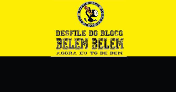Bloco Belém Belém, Agora Eu Tô de Bem no Carnaval de São Paulo Eventos BaresSP 570x300 imagem