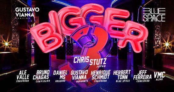 Domingo tem Bigger Party que comemora B-Day 3 anos na Blue Space Eventos BaresSP 570x300 imagem