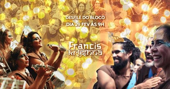 O desfile oficial do bloco FrancisKryshna acontece no sábado do pós-carnaval Eventos BaresSP 570x300 imagem