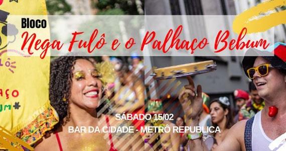 Bloco Nega Fulô e o Palhaço Bebum no esquenta para o Carnaval Eventos BaresSP 570x300 imagem