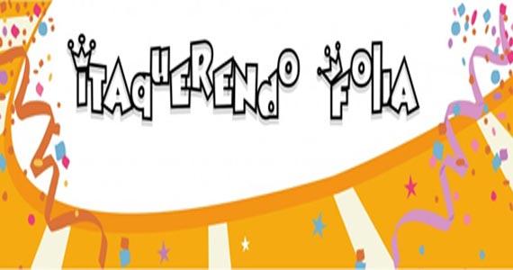 Bloco Itaquerendo debuta pelas ruas de Itaquera animando o Carnaval 2017 Eventos BaresSP 570x300 imagem