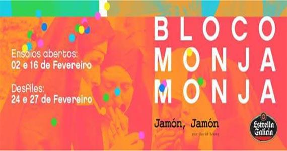 eventos - Sexta-feira acontece o primeiro desfile do Bloco Monja Monja no carnaval de rua 2017