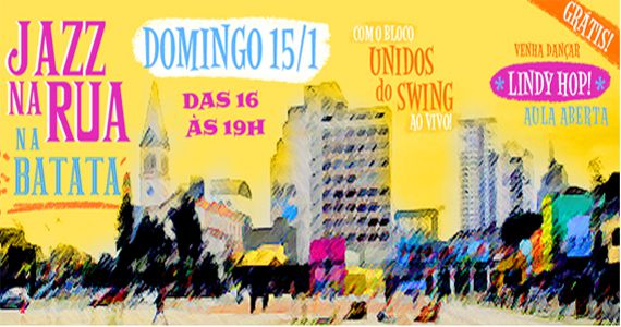 O Jazz vai invadir as rua com o bloco Unidos do Swing no Largo da Batata Eventos BaresSP 570x300 imagem