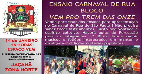 Ensaio Bloco de Carnaval de Rua Vem Pro Trem das Onze no Vem Espaço de Cultura e Arte  Eventos BaresSP 570x300 imagem