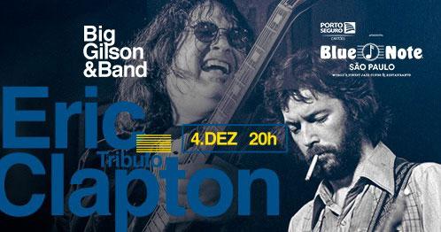 Eric Clapton Tributo com Big Gilson e Banda no Blue Note SP Eventos BaresSP 570x300 imagem