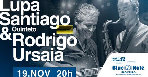 Lupa Santigo e Rodrigo Ursaia Quinteto realizam show único no Blue Note Eventos BaresSP 570x300 imagem