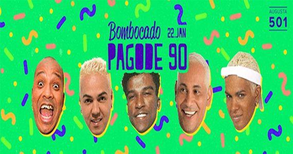 Especial Pagode dos anos 90 com show da banda Os Pimpolhos na Augusta 501 Eventos BaresSP 570x300 imagem