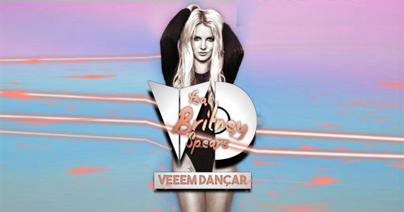 Festa Veeem Dançar Feat Britney Spears na Bubu Lounge Disco Eventos BaresSP 570x300 imagem