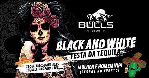 Festa da Tequila Black & White na Bulls Club com a dupla Rico e Ruan Eventos BaresSP 570x300 imagem