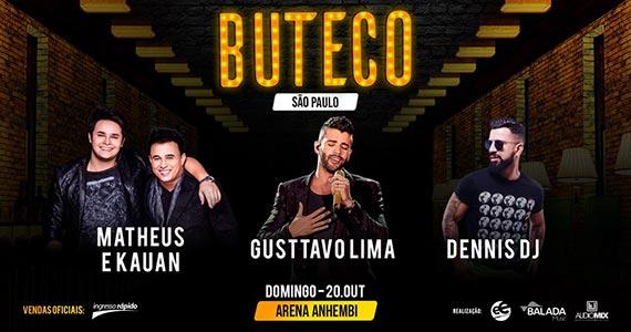 Buteco do Gusttavo Lima São Paulo convida Matheus e Kaun e Dennis DJ Eventos BaresSP 570x300 imagem