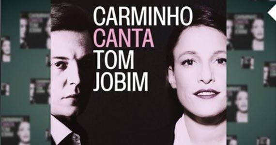 Única apresentação da turnê Carminho canta Tom Jobim, no dia 25 de março, no Tom Brasil Eventos BaresSP 570x300 imagem
