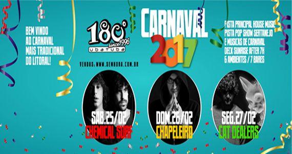 Carnaval 2017 com o fenômeno Chemical Surf no 180 graus Ubatuba Eventos BaresSP 570x300 imagem