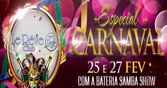 Le Rêve Club recebe o carnaval 2017 com muito flashback  Eventos BaresSP 570x300 imagem