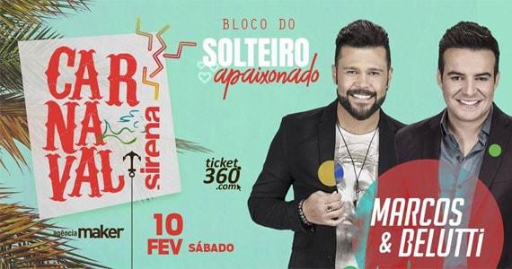Carnaval Sirena 2018 tem bloco do Solteiro Apaixonado com Marcos & Belutti Eventos BaresSP 570x300 imagem
