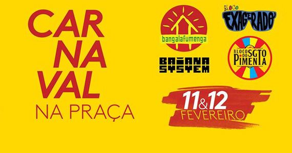 Esquenta Carnaval com BaianaSystem e Bloco Exagerado no Memorial da America Latina Eventos BaresSP 570x300 imagem
