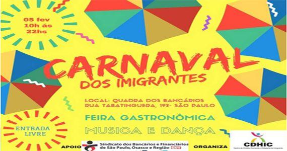 Domingo é dia da 1° Edição do Carnaval dos Imigrantes no CDHIC Eventos BaresSP 570x300 imagem