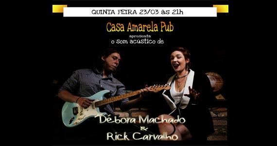 A dupla Débora Machado e Rick Carvalho apresentam um show em formato acústico na Casa Amarela Pub Eventos BaresSP 570x300 imagem