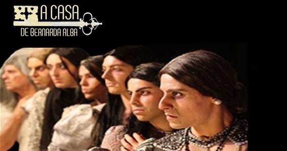 A aclamada peça A Casa de Bernarda Alba leva o espectador a uma Espanha pré-guerra civil no Espaço Parlapatões Eventos BaresSP 570x300 imagem