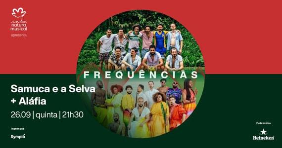 Samuca e a Selva dividirão o palco da Casa Natura com grupo Aláfia Eventos BaresSP 570x300 imagem
