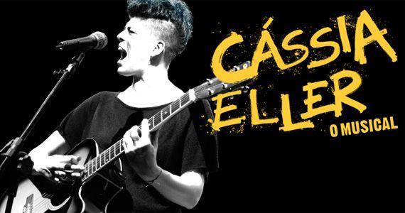 Cássia Eller- O Musical retrata a carreira de uma das vozes mais marcantes da MPB, no Teatro Frei Caneca  Eventos BaresSP 570x300 imagem